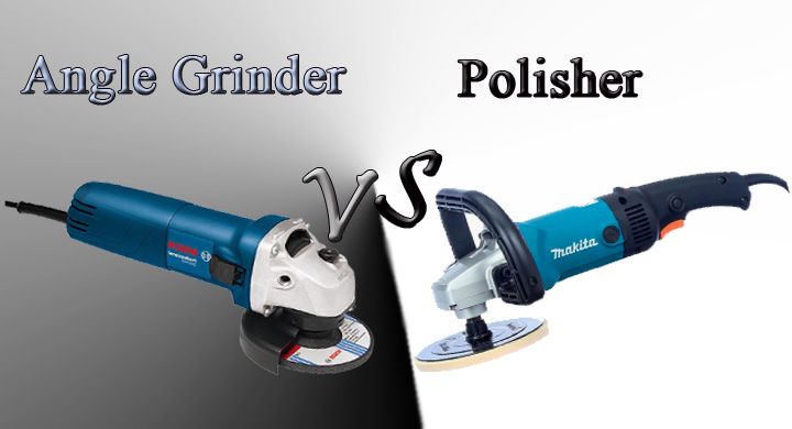 Angle Grinder vs Polisher