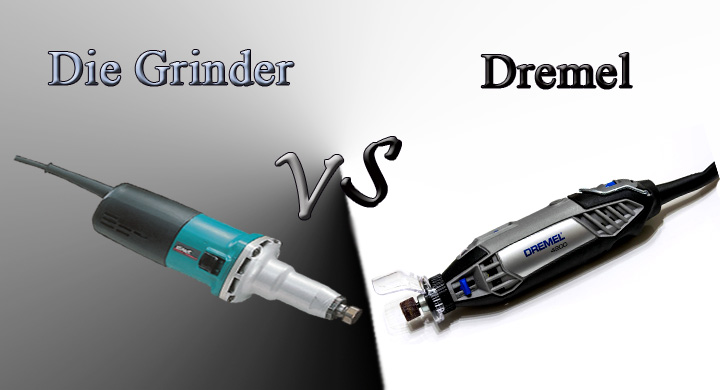 Die Grinder vs Dremel Which Is Best For You 2019