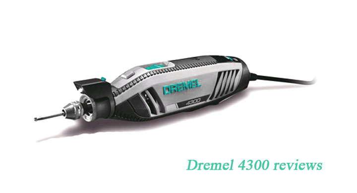 Five Features Of Dremel 4300 Reviews That Make Everyone Love It.
