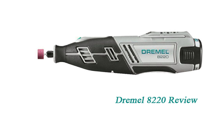 Dremel 8220 Review What Make It Unique – Rotary Tool Kit