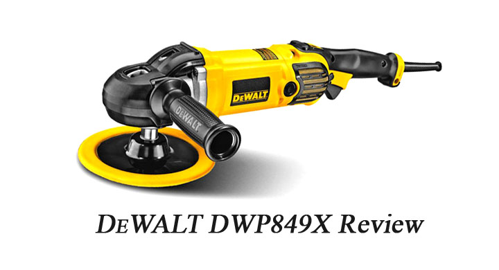 DEWALT DWP849X Review