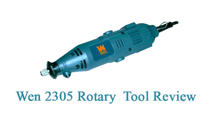 You Should Experience Wen 2305 Rotary Tool Review At Least Once